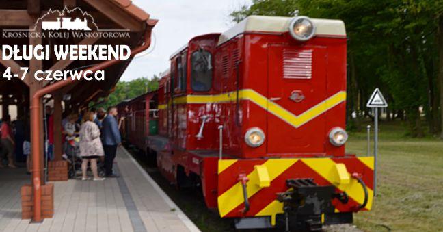 Długi weekend 4-7 czerwca na Krośnickiej Kolei Wąskotorowej