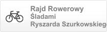 Rajd Rowerowy Śladami Ryszarda Szurkowskiego